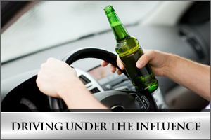 Driving Under The Influence (DUI)