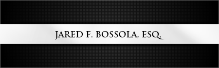 Jared F. Bossola, Esq.